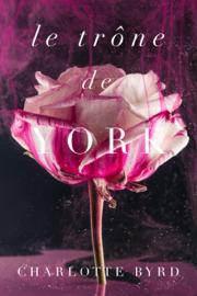 Le trône de York Par Le trône de York