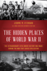 Jerome M. O'Connor - The Hidden Places of World War II artwork