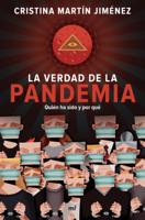 La verdad de la pandemia ebook Download