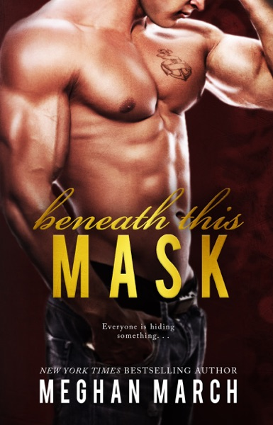 Beneath This Mask - Meghan March book cover