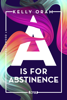 Kelly Oram - A is for Abstinence Grafik