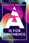 A is for Abstinence