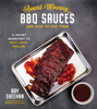 Ray Sheehan - Award-Winning BBQ Sauces and How to Use Them artwork