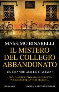 Il mistero del collegio abbandonato da Massimo Binarelli