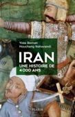 Iran, une histoire de 4000 ans