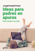Ideas para padres en apuros Book Cover