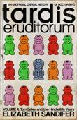 TARDIS Eruditorum Volume 4: Tom Baker and the Hinchcliffe Years