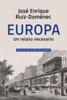 Europa - José Enrique Ruíz-Domènec