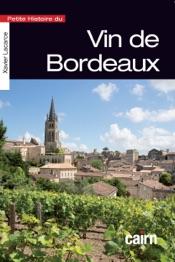 Petite histoire du vin de Bordeaux