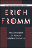 Erich Fromm - The Anatomy of Human Destructiveness artwork