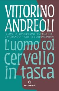 L'uomo con il cervello in tasca da Vittorino Andreoli