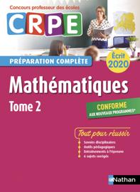 Mathématiques - Tome 2 – Ecrit 2020 - Préparation complète - CRPE