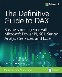 Definitive Guide to DAX, The: Business intelligence for Microsoft Power BI, SQL Server Analysis Services, and Excel, 2/e