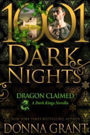 Dragon Claimed: A Dark Kings Novella PDF Download