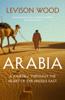 Levison Wood - Arabia artwork