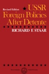 USSR Foreign Policies After Dtente