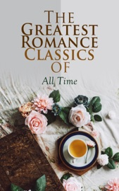 The Greatest Romance Classics of All Time
