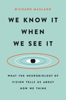 Richard Masland - We Know It When We See It artwork