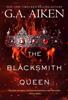 G.A. Aiken - The Blacksmith Queen  artwork