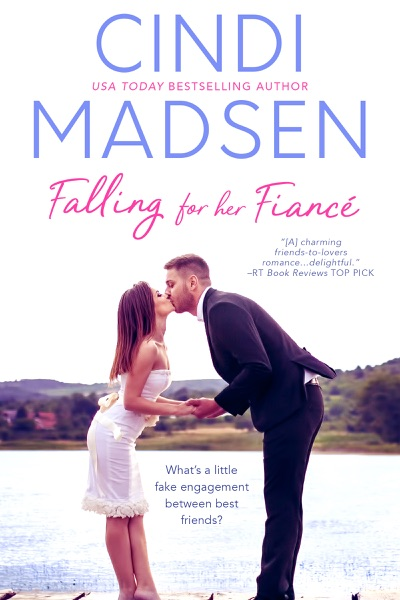 Falling for Her Fiance (Entangled Bliss) - Cindi Madsen book cover