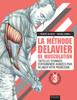 La méthode Delavier de musculation Volume 3 - Frédéric Delavier & Michael Gundill