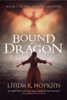 Linda K Hopkins - Bound by a Dragon bild