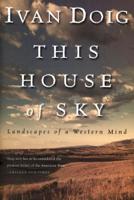 Ivan Doig - This House of Sky artwork