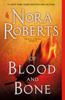 Nora Roberts - Of Blood and Bone artwork