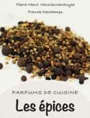 Parfums de Cuisine : les épices
