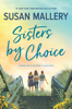 Susan Mallery - Sisters by Choice artwork