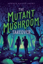 The Mutant Mushroom Takeover