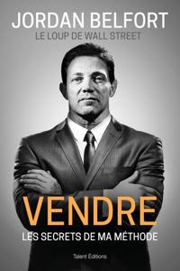 Jordan Belfort, le loup de Wall Street : Vendre La couverture du livre martien