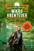 Mikroabenteuer - Das Motivationsbuch
