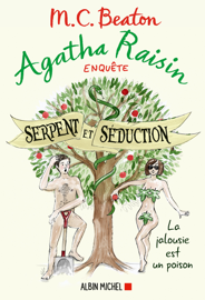 Agatha Raisin 23 - Serpent et séduction Par Agatha Raisin 23 - Serpent et séduction