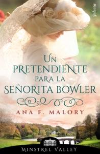 Un pretendiente para la señorita Bowler (Minstrel Valley 7) Book Cover