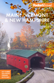 Fodor's Maine, Vermont, & New Hampshire