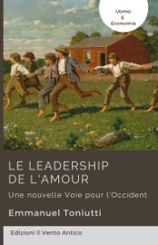 Le leadership de l'amour - Une nouvelle Voie pour l'Occident