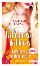 La princesse de Clèves et La princesse de Montpensier