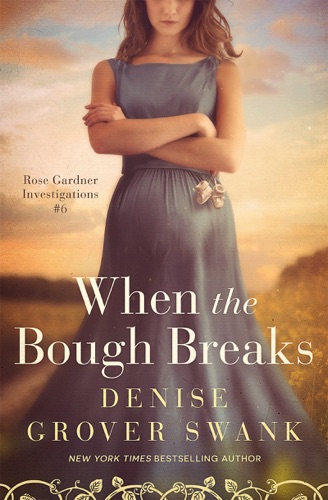 Denise Grover Swank - When the Bough Breaks