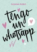 Tengo un whatsapp Book Cover