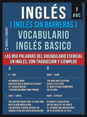 Inglés (Inglés Sin Barreras) Vocabulario Ingles Basico - 1 - ABC