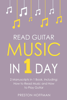 Preston Hoffman - Read Guitar Music: In 1 Day - Bundle - The Only 2 Books You Need to Learn Guitar Sight Reading, Guitar Sheet Music and How to Read Music for Guitarists Today  artwork