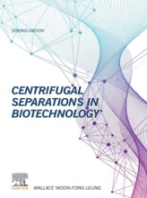 Centrifugal Separations In Biotechnology