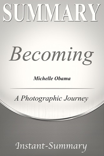 Instant-Summary - Becoming