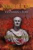Soldier of Rome: Vespasian's Fury
