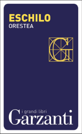 Orestea (Agamennone – Coefore – Eumenidi)