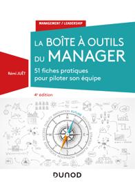 La boîte à outils du manager - 4e éd.