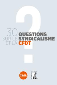 30 questions sur le syndicalisme et la CFDT La couverture du livre martien