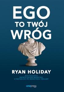 Ego to Twój wróg
