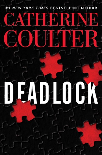 Catherine Coulter - Deadlock